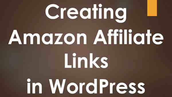 Creating Amazon Affiliate Links in WordPress