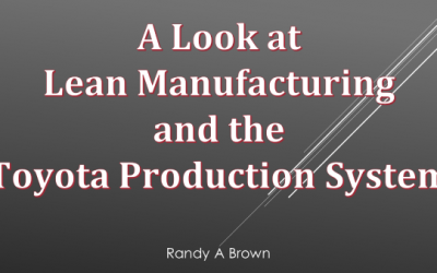 A Look at Lean Manufacturing and the Toyota Production System